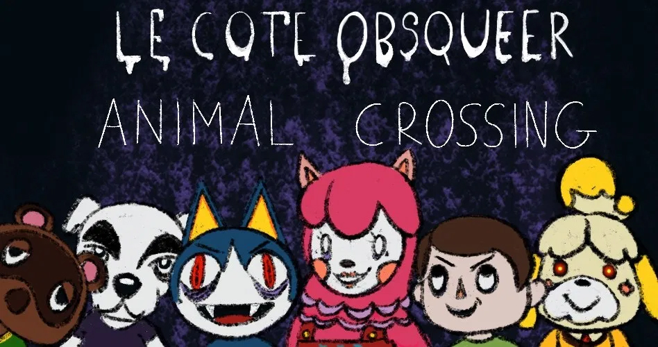 Le côté obsqueer d'Animal Crossing