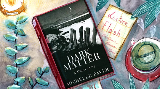 Lecture Flash #24 : Dark Matter– A Ghost Story de Michelle Paver
